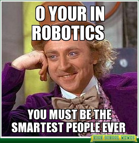 3 Awesome First Robotics Memes Frcnation