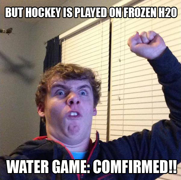 WATER GAME: COMFIRMED