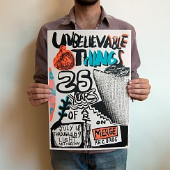 Unbelievable Things: 25 Years of Art on Merge Records Poster