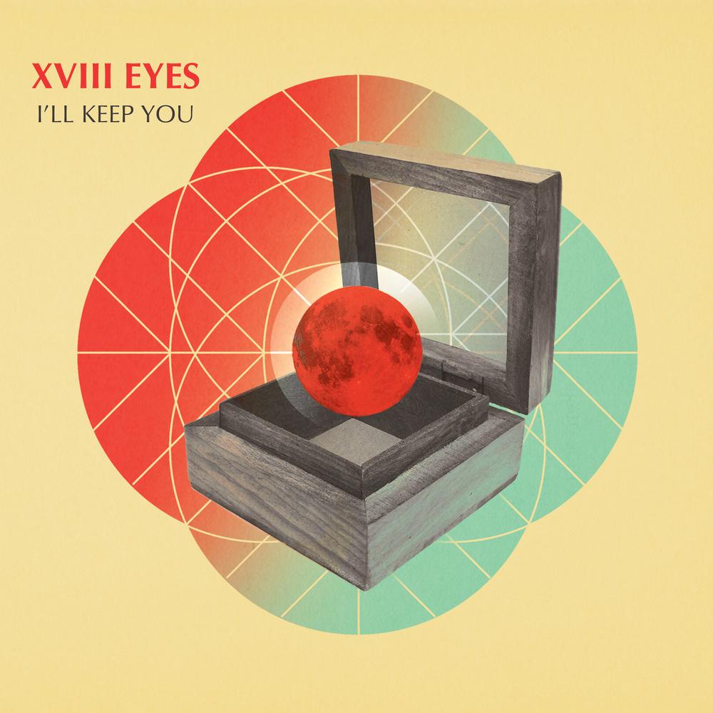 XVIII Eyes