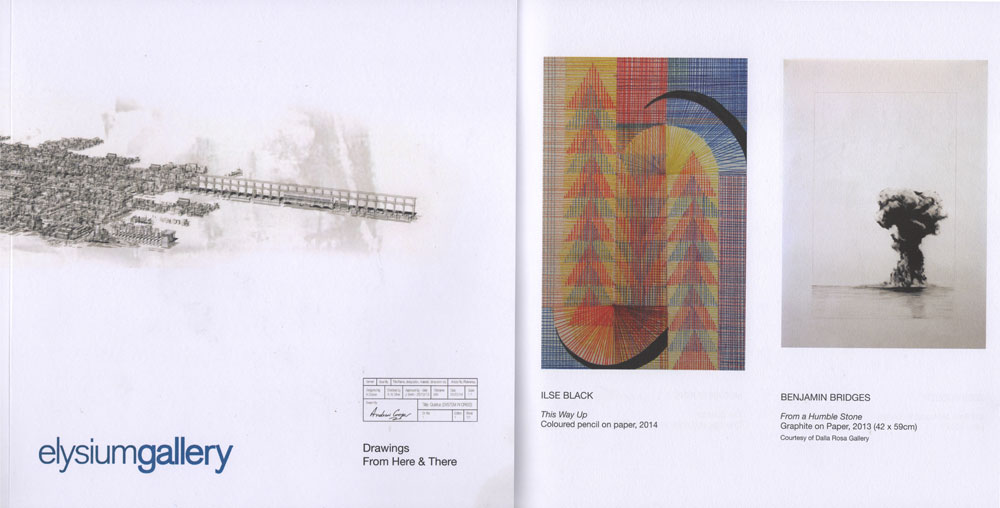 Catalogue accompanying the 'Drawing from Here & There' exhibition. Organised and published by Elysium Gallery