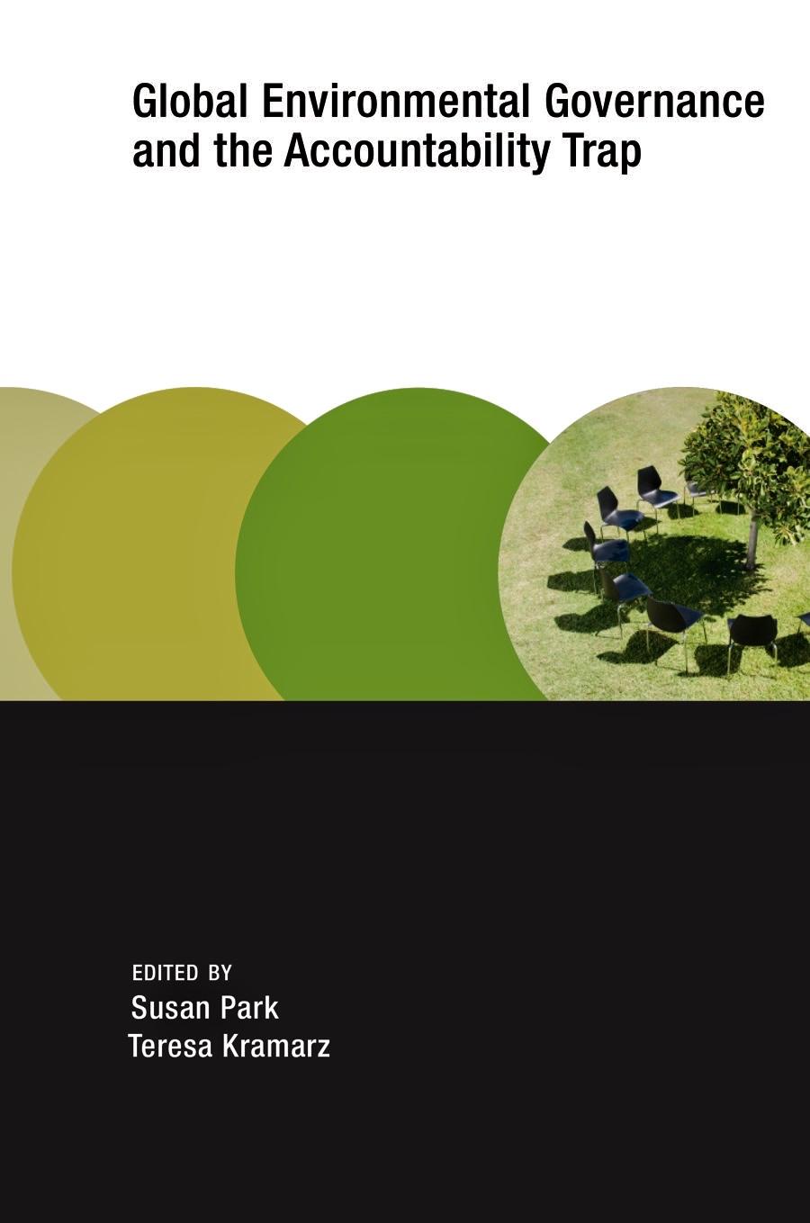 An edited volume by Susan Park and Teresa Kramarz,MIT Press -