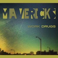 Work Drugs – Mavericks  2013