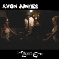Avon Junkies – The Lesser Evil  2012