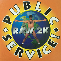 Public Service – Raw 2k Rude Records 1998