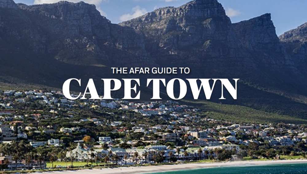 The AFAR Guide to Cape Town, AFAR.com (2013 - present)