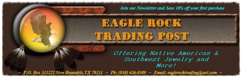 EAGLE ROCK TRADING POST-Native American Jewelry