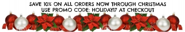 *Must use promo code at checkout to receive discount. Can not be used with any other discounts, Layaways or Gift Certificates. Expires on 12/24/17