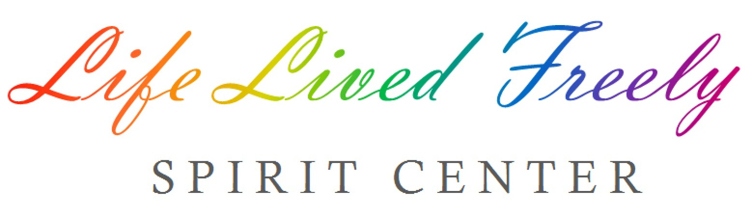 Life Lived Freely Spirit Center