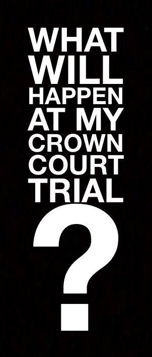 My Crown Court Trial
