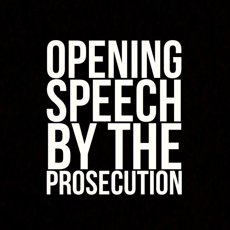 Prosecution opening speech