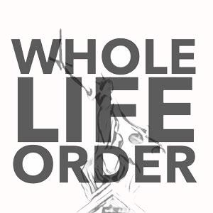 Whole-Life-Order.jpg