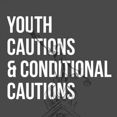 Youth Cautions & Conditional Cautions