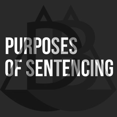 Purposes of Sentencing