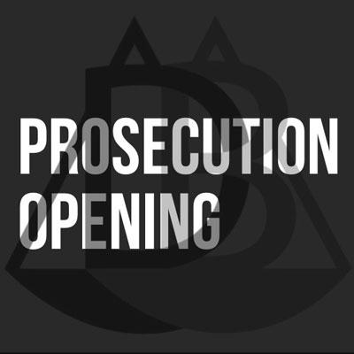 Prosecution Opening