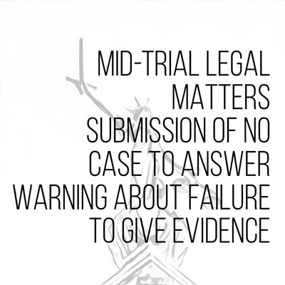 Mid trial legal matters
