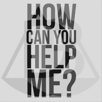 How Can You Help Me?
