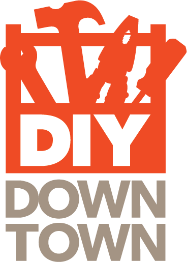 This Saturday - Downtown businesses are excited to help you Do It Yourself!