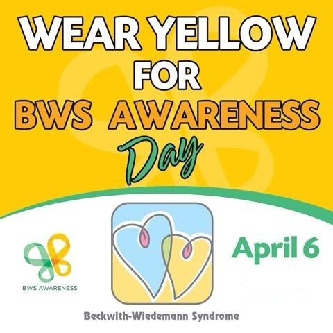 BWS Awareness Day is April 6! Help show support by wearing yellow and sharing the website mybwsbaby.com with friends and family.