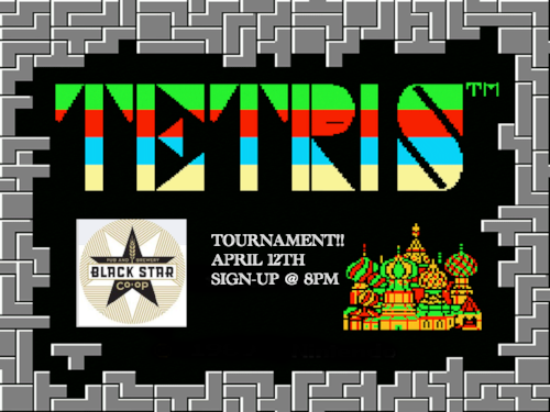 We will be holding our monthly video game night with legendary puzzle game tetris.  Sign up starts @ 8pm and will be held on the SNES platform for head to head battle in 2 player mode. RSVP on Facebook