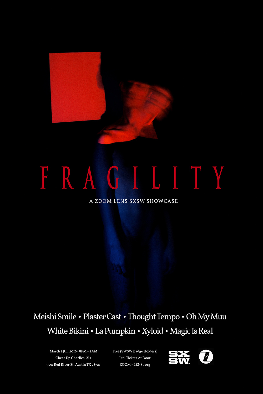 "Zoom Lens' ""Fragility"" SXSW Poster"