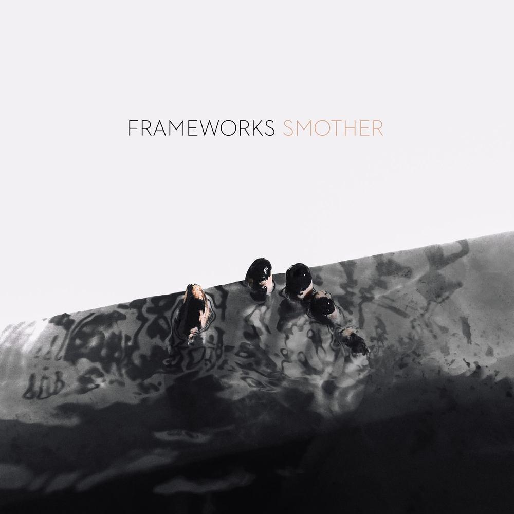 """Frameworks """"Smother"""" Album Cover"""