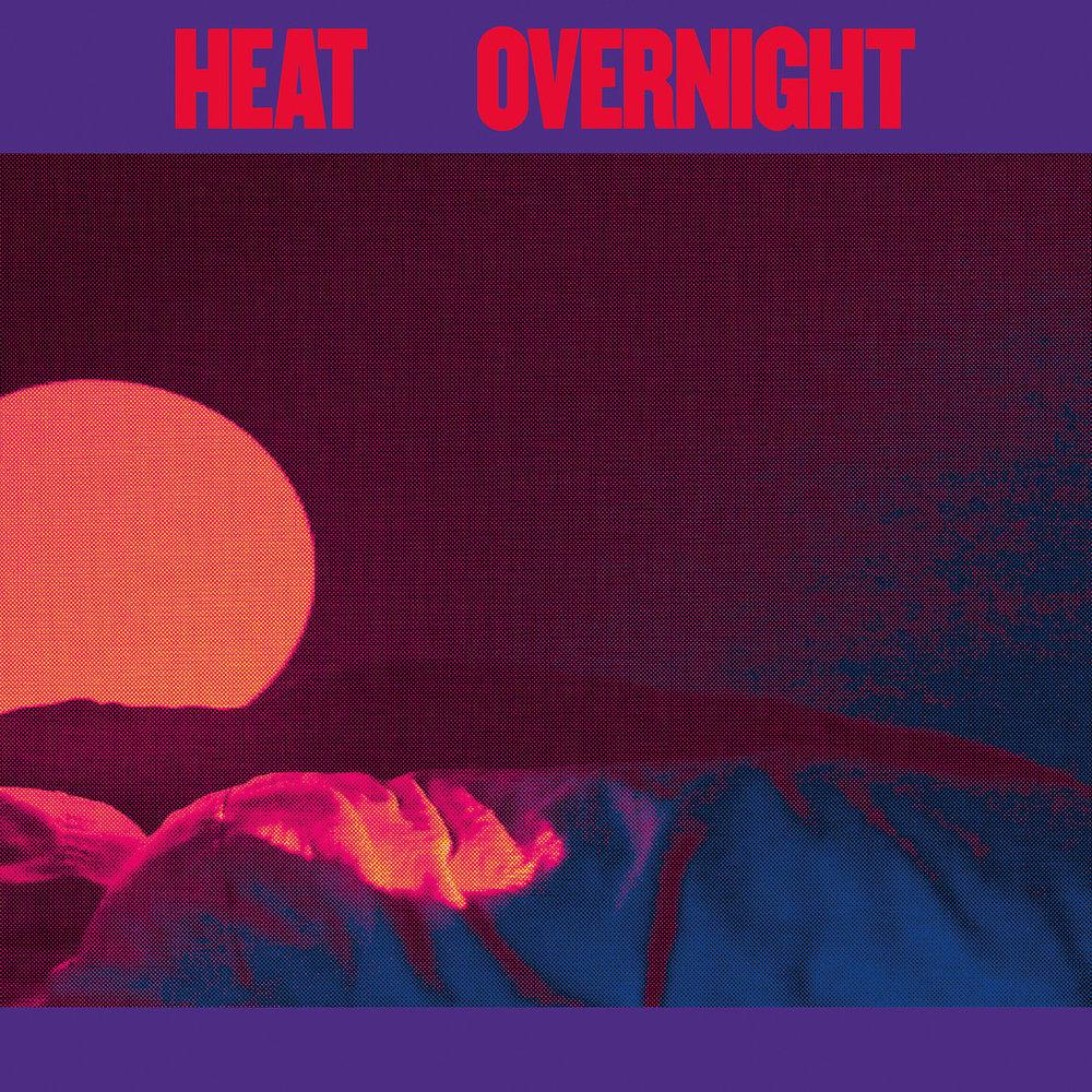 "Heat ""Overnight"" Artwork"