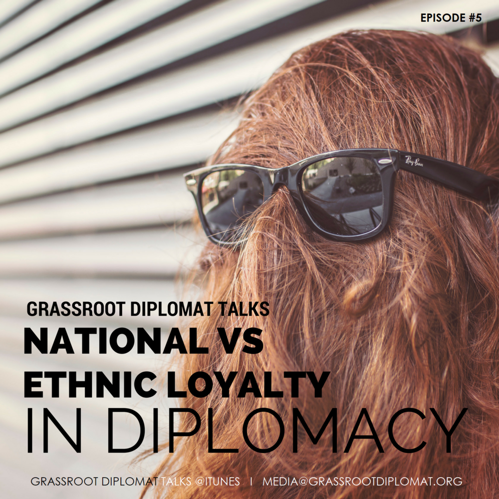 005 National versus Ethnic Loyalty in Diplomacy.png