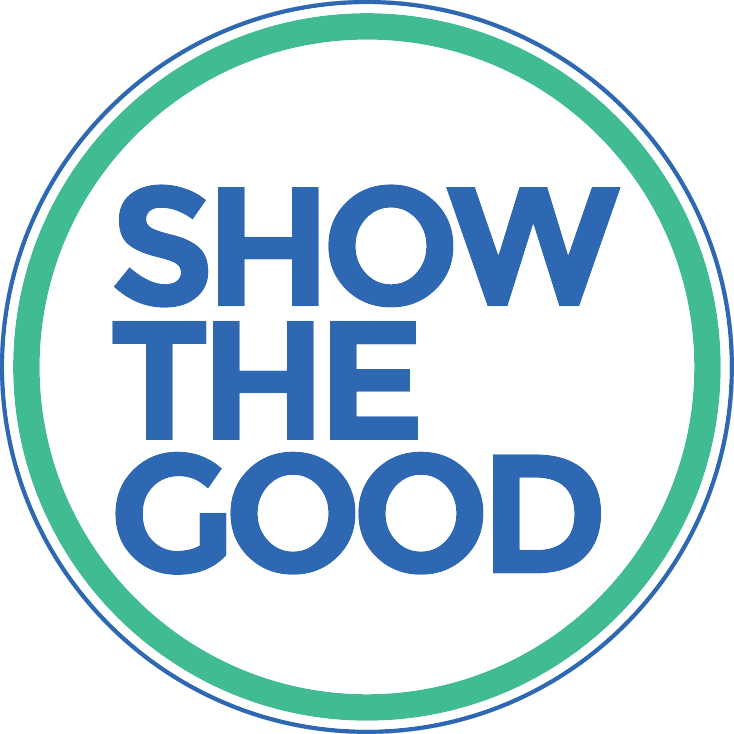 Show the Good