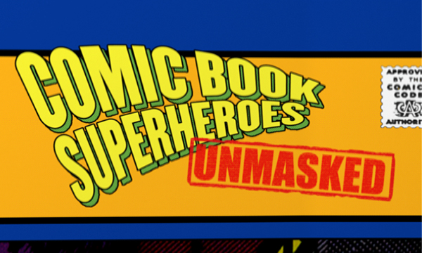 Comic-Book-Superheroes-Unmasked.jpg