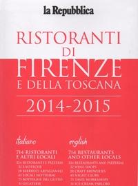 La Repubblica Ristoranti di Firenze e della Toscana Guida 2014-2015