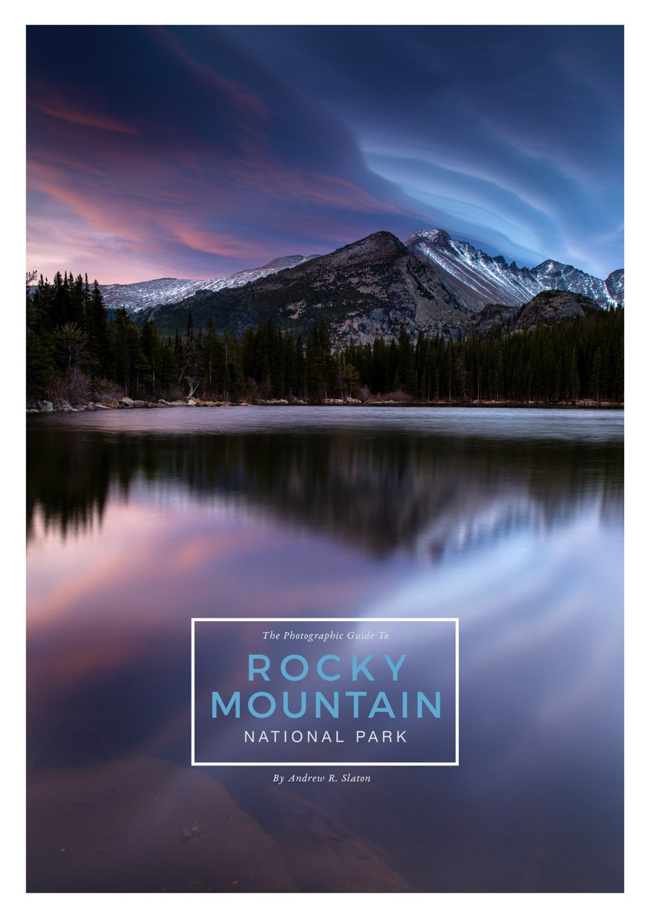 The Photographic Guide To Rocky Mountain National Park - COVER.jpg