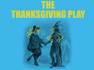 - The Thanksgiving PlayPlaywrights Horizons2018