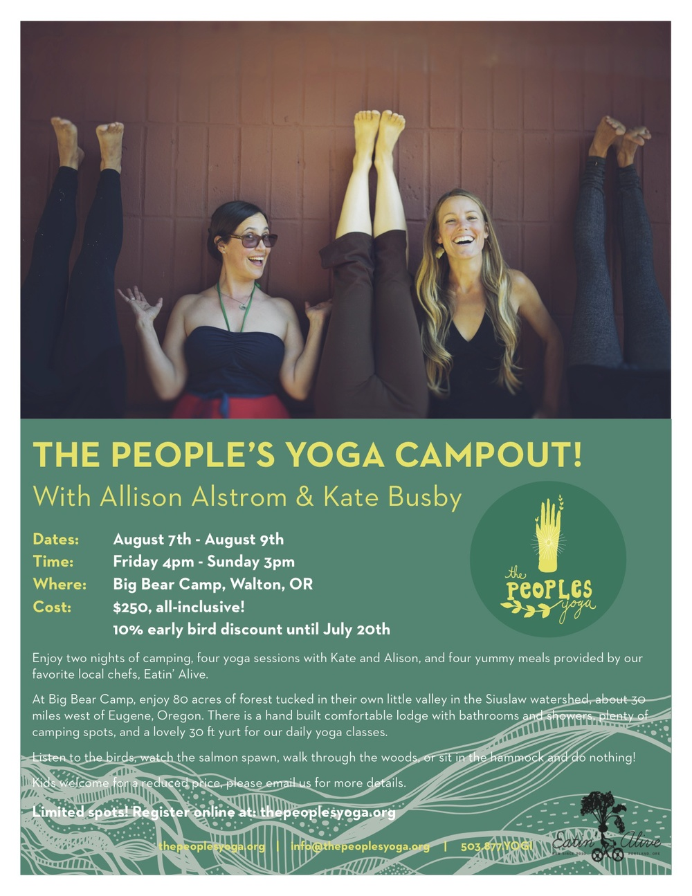 There will be 4 extended yoga sessions in our forested yurt studio, two optional morning meditations and a special campfire hangout with storytelling, music and stargazing.