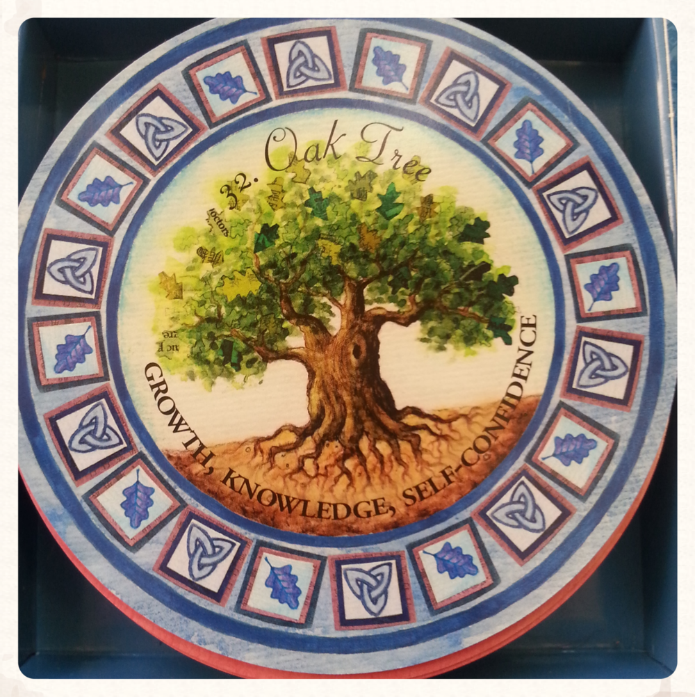 CARD OF THE DAY: AUGUST 17 TH 2015   CARD 32- OAK TREE- SUIT-TOOLS       GROWTH,KNOWLEDGE,          SELF-CONFIDENCE