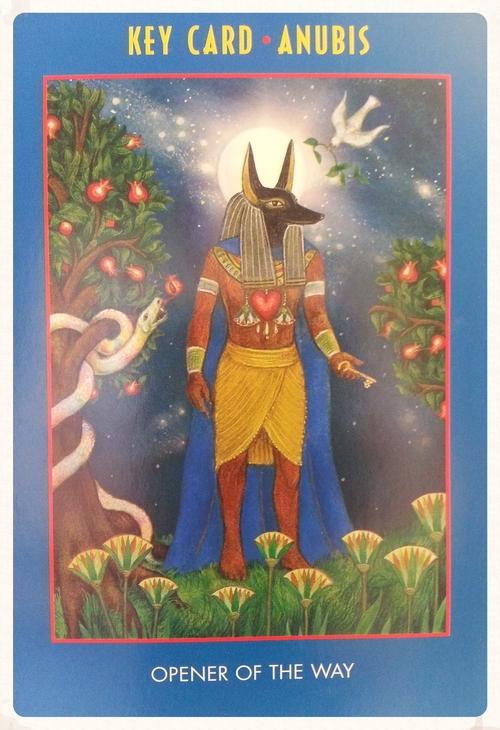 THEME OF THE WEEK AUGUST 22ND-28TH; KEY CARD- ANUBIS- OPENER OF THE WAY