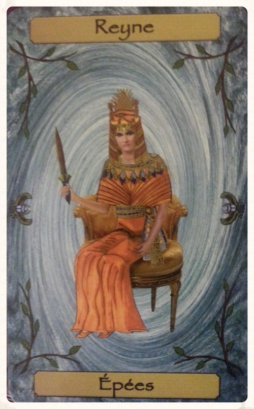 CARD FOR THE THEME OF THE WEEK  SEPT.12TH-18TH 2015- MINOR ARCANA  REYNE D'EPEE/ QUEEN OF SWORDS