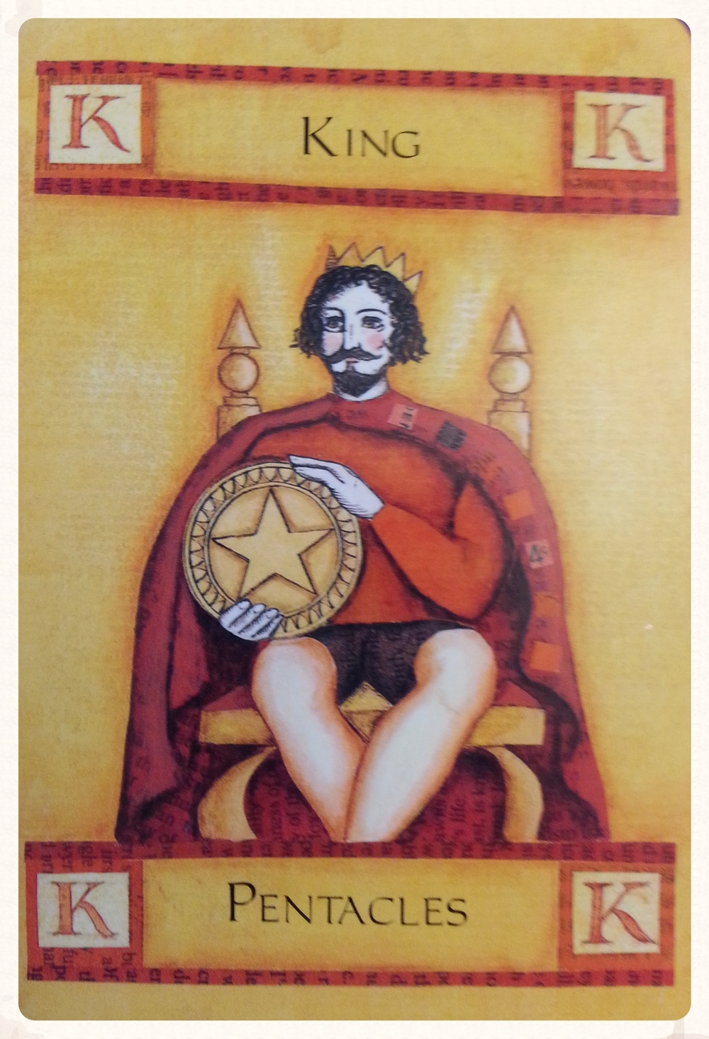 -CARD FOR SEPTEMBER 19TH 2015-                      -MINOR ARCANA-                   -KING OF PENTACLES-