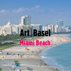 Art Basel MIAMI December 1-4, Miami