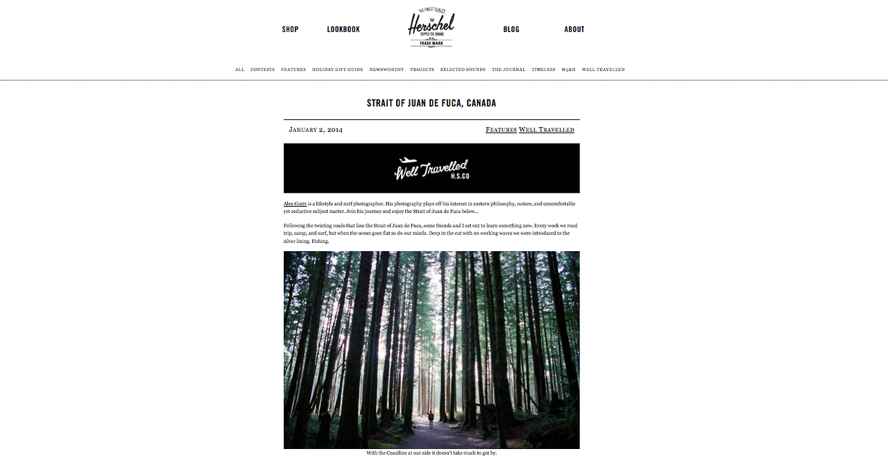 Check out my  Well Traveled  photo essay I did for  Herschel Supply Co. !!!     Alex Guiry  is a lifestyle and surf photographer. His photography plays off his interest in eastern philosophy, nature, and uncomfortable yet seductive subject matter. Join his journey and enjoy the Strait of Juan de Fuca below…   Following the twisting roads that line the Strait of Juan de Fuca, some friends and I set out to learn something new. Every week we road trip, camp, and surf, but when the ocean goes flat so do our minds. Deep in the cut with no working waves we were introduced to the silver lining. Fishing.