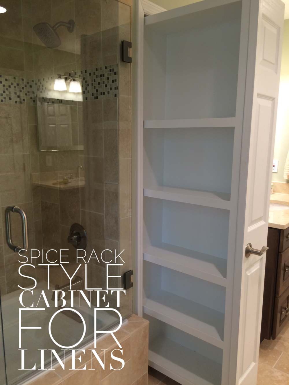 Spice Rack style cabinet for Linens in a bathroom