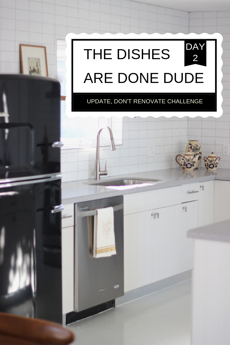 Update Don't Renovate Challenge DAY 2_ The dishes Are done DUDE! (1).png