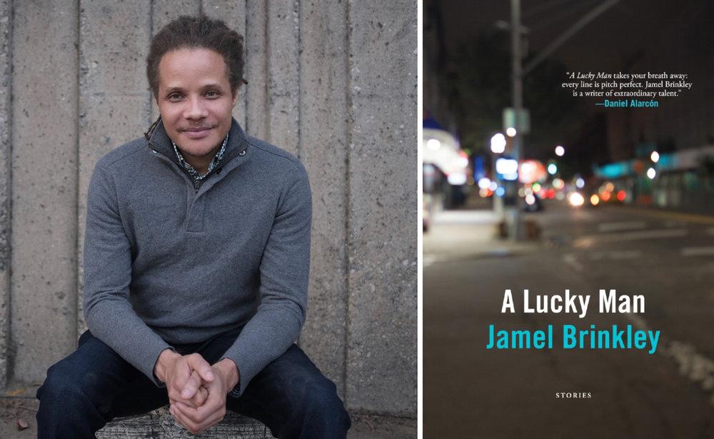 Jamel Brinkley, author of  A Lucky Man  (Graywolf Press, 2018).