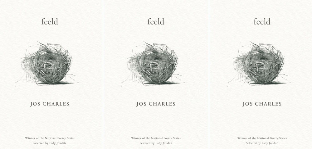 feeld , by Jos Charles (Milkweed Editions, 2018).