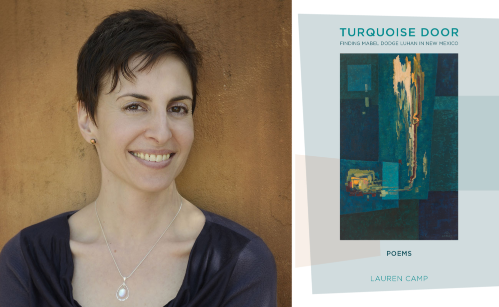 Lauren Camp, author of  Turquoise Door  (3: A Taos Press, 2018).