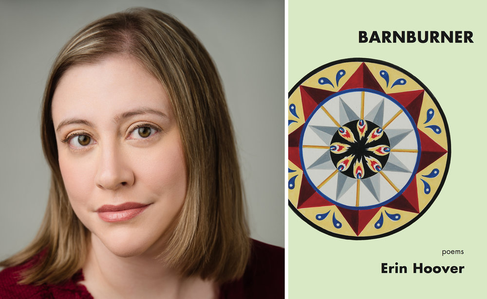 Erin Hoover, author of  Barnburner  ( Elixir Press , 2018).