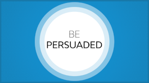 Be Persuaded.png