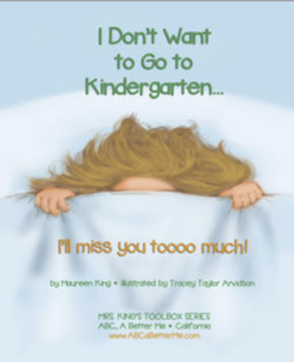 I Don't Want to Go to Kindergarten... I'll Miss You Too Much!!!