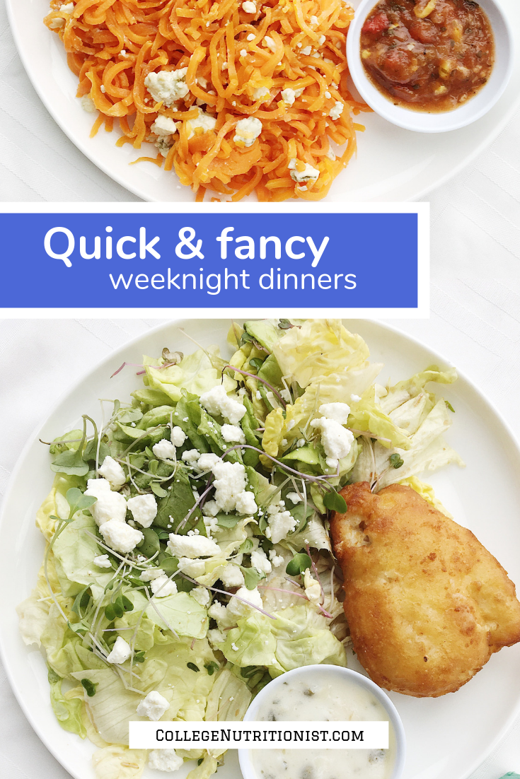 Quick & Fancy Weeknight Dinners