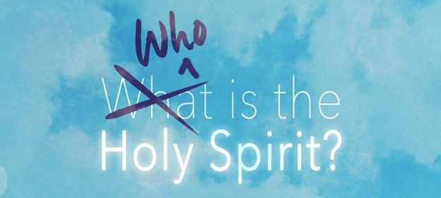 Who is the Holy Spirit.png
